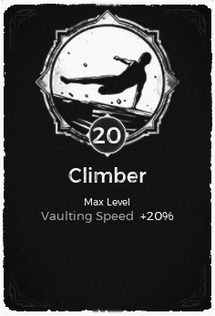 The Climber passive trait at level 20, in the video game Remnant: From the Ashes.