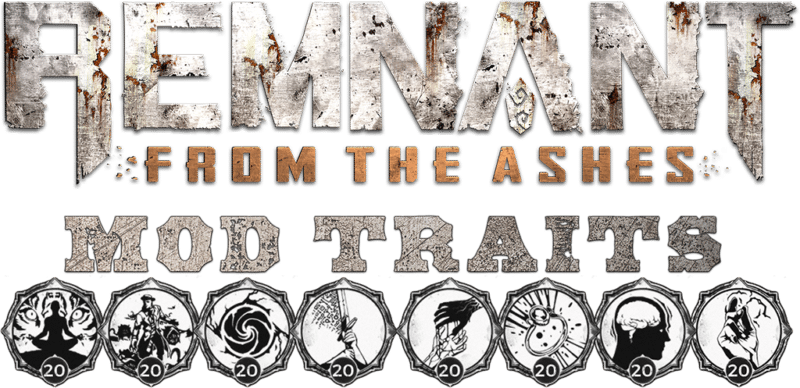 Mod Traits Header Image - Remnant From the Ashes
