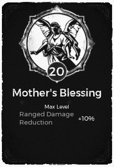 The Mother's Blessing passive trait at level 20, in the video game Remnant: From the Ashes.