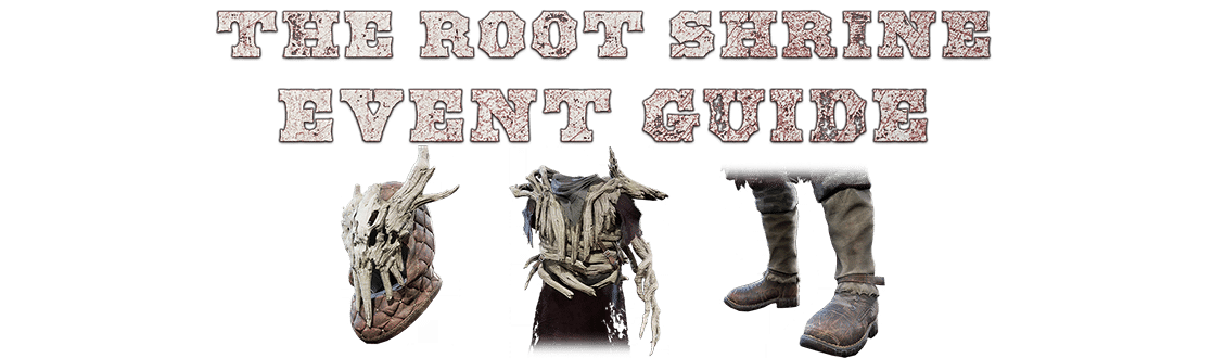 The Root Shrine - Event Guide