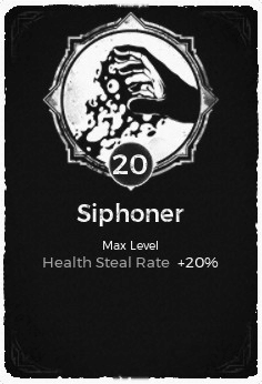 The Siphoner passive trait at level 20, in the video game Remnant: From the Ashes.
