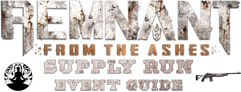 Supply Run - Event Guide - Header 1024px - Remnant From the Ashes