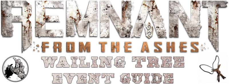 Wailing Tree - Event Guide Header - Remnant From the Ashes
